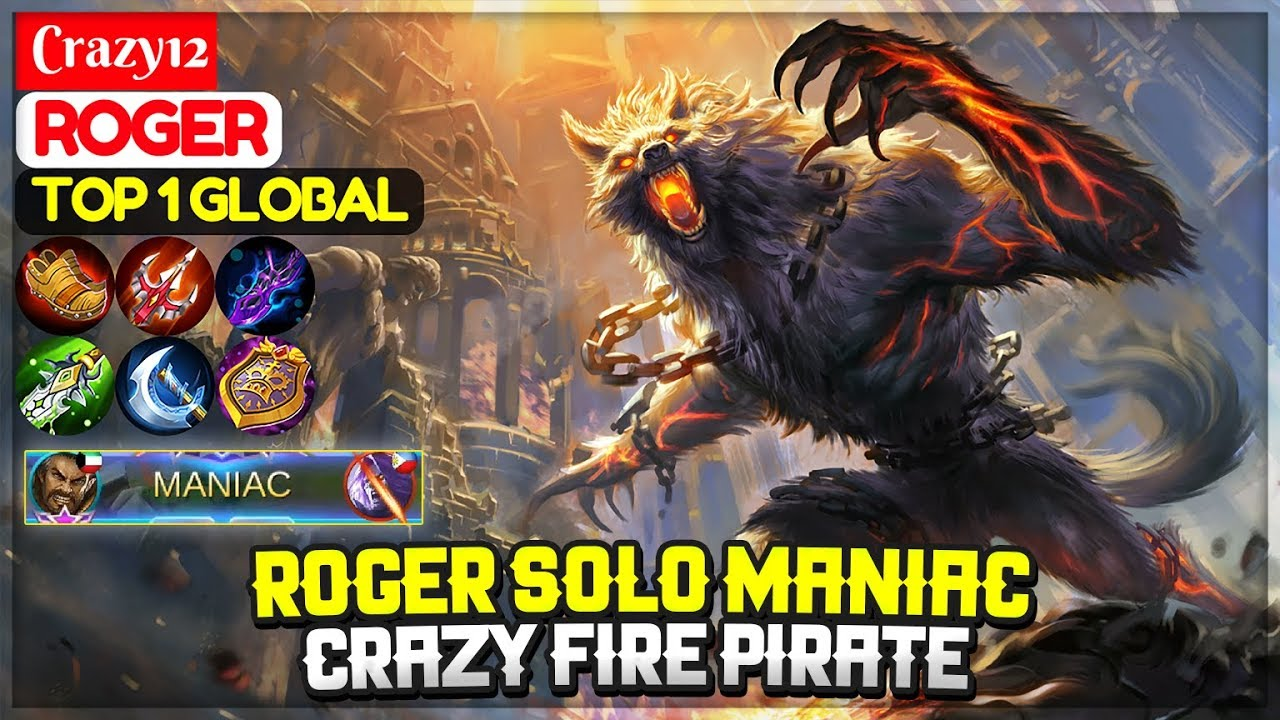 ROGER SOLO MANIAC, Crazy Fire Pirate [ Top 1 Global Roger