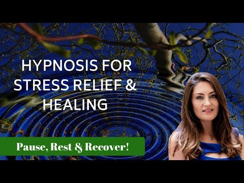 Hypnosis for STRESS RELIEF and HEALING (Heal your Mind!)