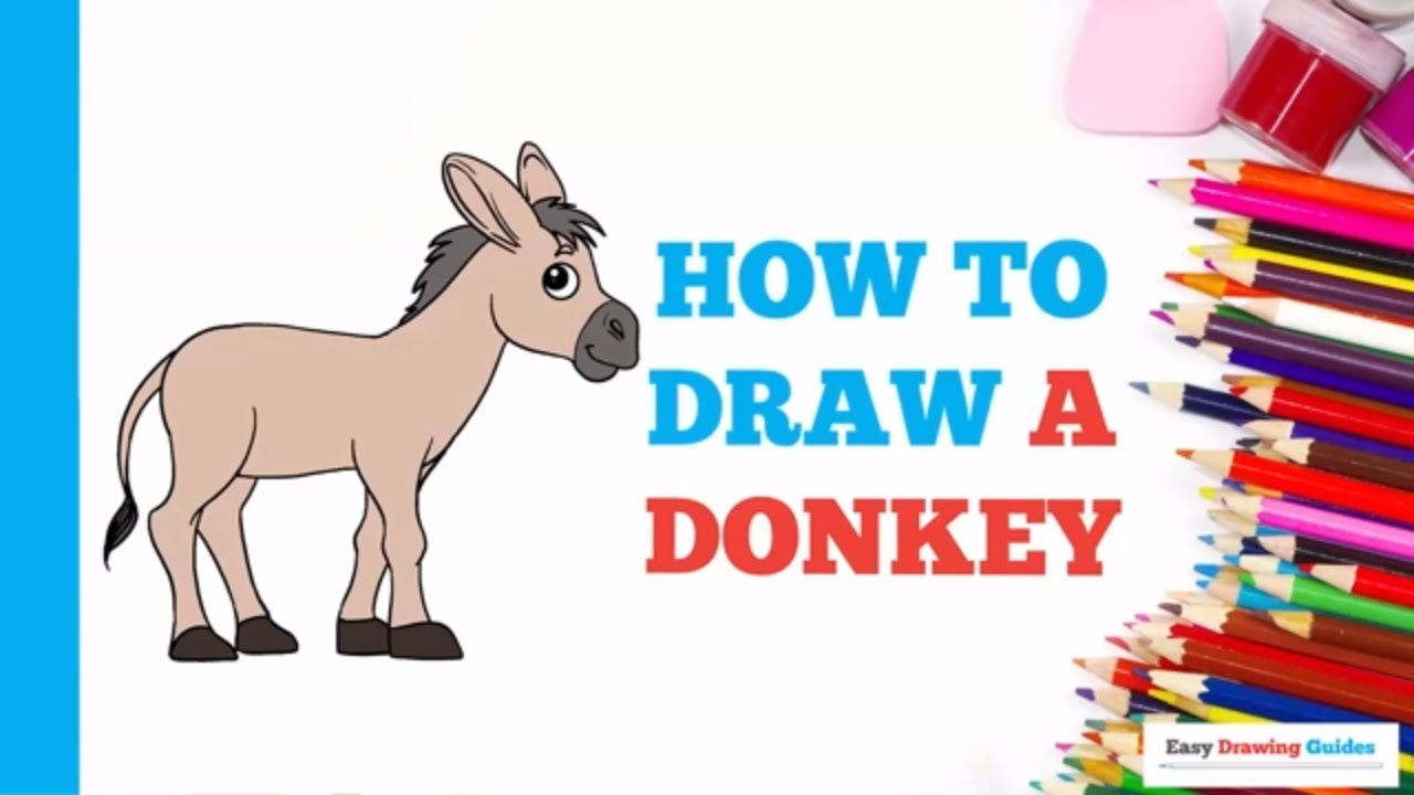 How To Draw A Donkey In A Few Easy Steps Drawing Tutorial For Kids
