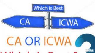 ca icai vs icwa cma icai   cma vs ca  which is best course ca or cma in 2016