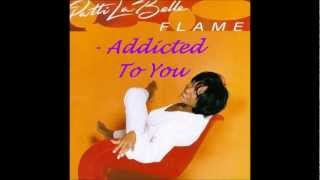 Watch Patti Labelle Addicted To You video
