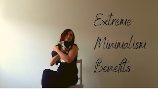10 BENEFITS of EXTREME MINIMALISM Lifestyle