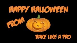 Happy Halloween !  - From Bake Like A Pro