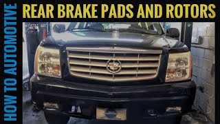 How to Replace the Rear Brake Pads and Rotors on a 2002-2006 Cadillac Escalade