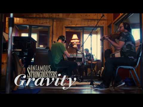 """The Infamous Stringdusters   """"Gravity""""   Laws Of Gravity"""