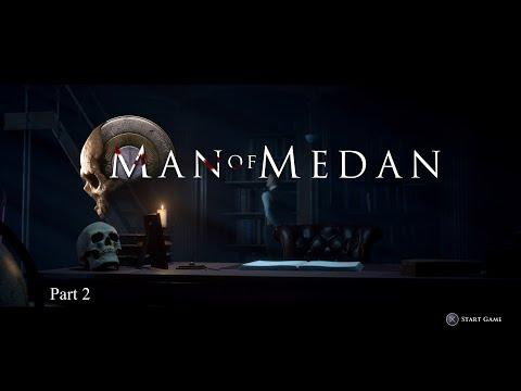 Man of Medan Part 2