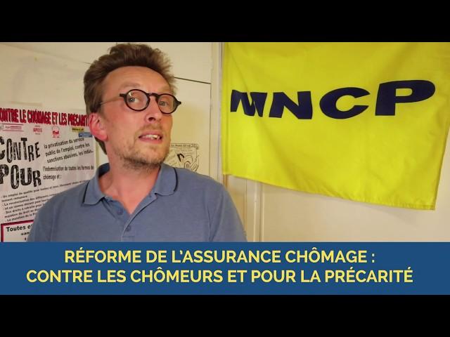 Réforme de l'assurance chômage : contre les chômeurs et pour la précarité - MNCP