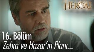 Zehra ve Hazar'ın Reyyan için planı - Hercai 16. Bölüm