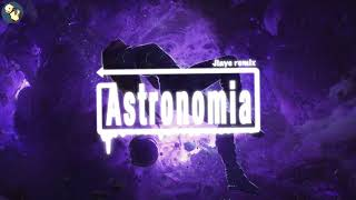 [Astronomia] Remix By Jiaye 抖音热门电音完整版 Trending TikTok EDM Full Version