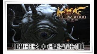 Final Fantasy XIV Stormblood   Deltametrie 2.0 (episch/Savage) Guide