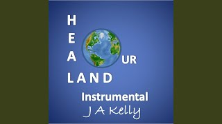 Heal Our Land (Instrumental)