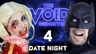 THE VOID: Rebooted - 4 - Date Night