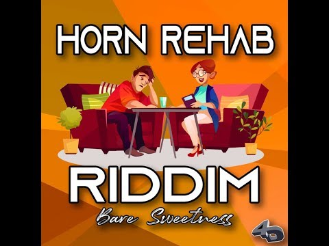 horn-rehab-riddim-mix-(may-2019)-feat.stamina-smurf,jae-kali
