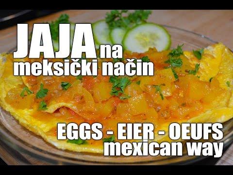RECEPT: JAJA na MEKSIČKI način (KAKO SE SPREMA OMLET) sa pripremom i sastojcima