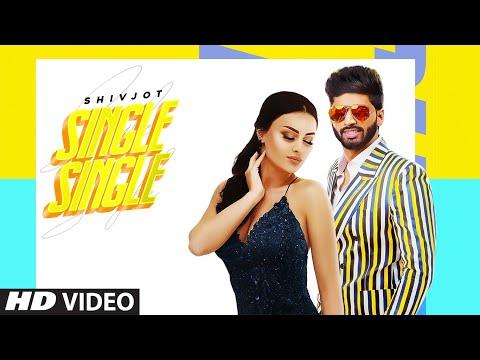 Single Single (Full Song) Shivjot | Jugraj Rainkh | Latest Punjabi Songs 2020