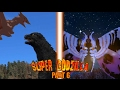 Super Godzilla The Movie - Part 6