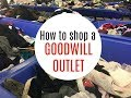 How to shop a Goodwill Outlet?