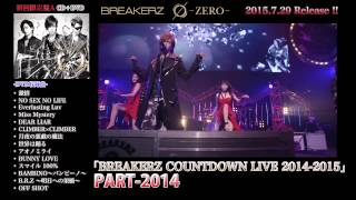 BREAKERZ 待望のNEW ALBUMリリース決定!! BREAKERZ 6th Album「Ø-ZERO-...
