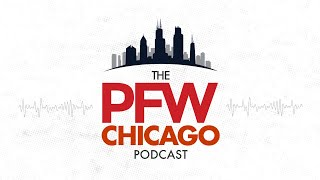 PFW Chicago Podcast 139: The offseason officially begins