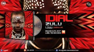 Download IDIAL - Zulu MP3 song and Music Video
