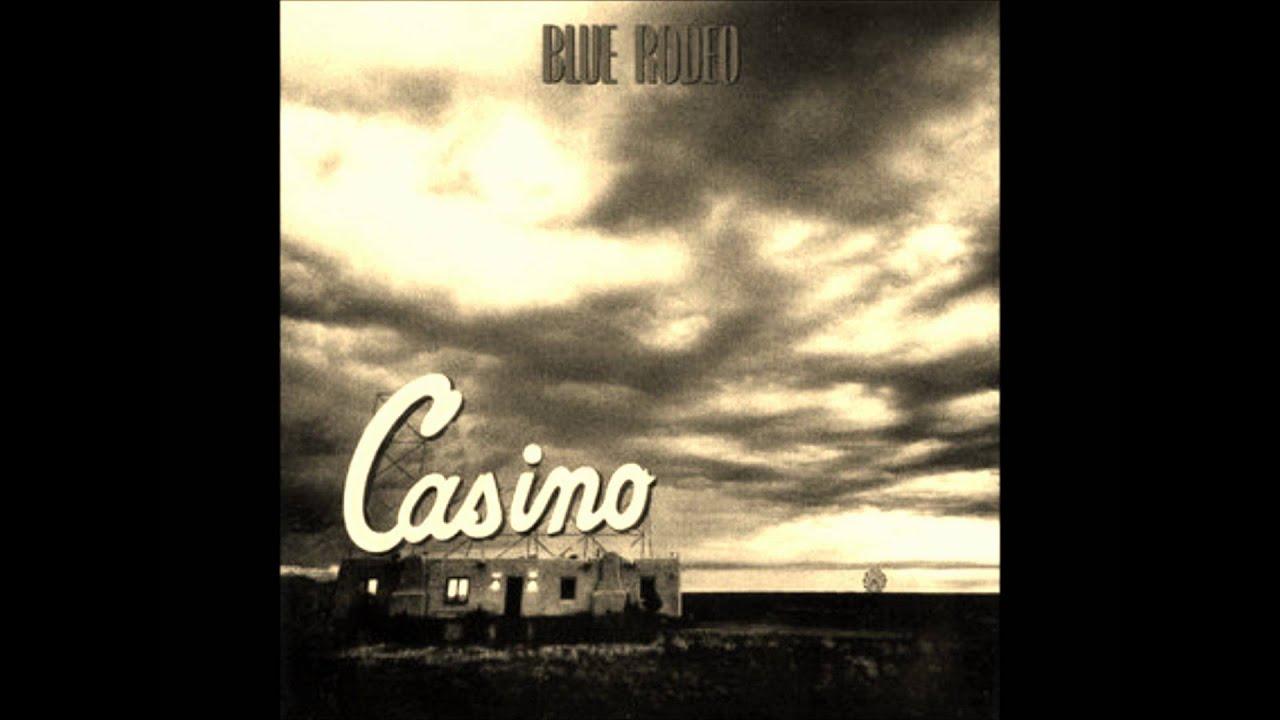 Casino moncton blue rodeo