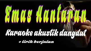 EMAS HANTARAN // ARIEF FEAT YOLLANDA COVER KARAOKE AKUSTIK LIRIK TANPA VOKAL
