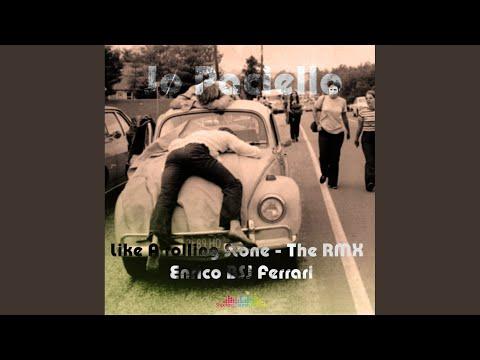 Like A Rolling Stone (Enrico BSJ Ferrari Remix) mp3