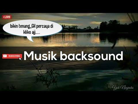 musik-backsound-  -bikin-adem-  -pemandangan-alam-senja