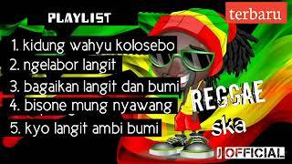 [24.08 MB] Kumpulan Lagu Reggae Ska Terbaru Kidung Wahyu Kolosebo