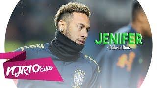 Baixar Neymar Jr - Jenifer (Gabriel Diniz)