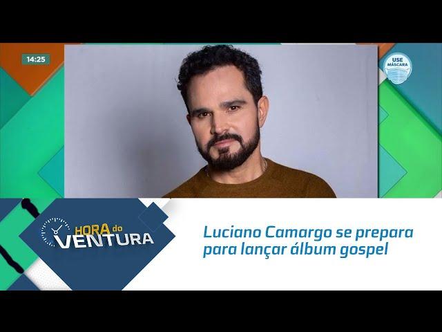 Luciano Camargo se prepara para lançar álbum gospel