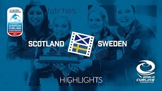 HIGHLIGHTS: Scotland v Sweden - Women Gold - Le Gruyère AOP European Curling Championships 2017