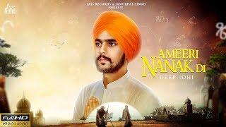 Ameeri Nanak Di (full video) | Deep Sohi | New Dharmik Songs 2018 | Latest | Dharmik Songs 2018