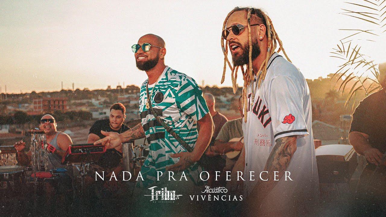 Tribo da Periferia - Nada pra Oferecer (Acústico Vivências) (Official Music Video)