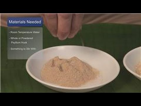 Cleansing Naturally : How to Cleanse a Colon with Psyllium Husk
