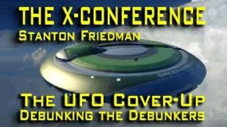 Debunking the UFO Debunkers - Stanton Friedman LIVE