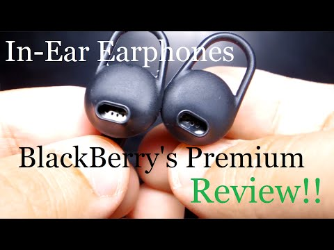 BlackBerry's Premium in-ear earphones REVIEW!!