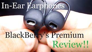 Video BlackBerry's Premium in-ear earphones REVIEW!! download MP3, 3GP, MP4, WEBM, AVI, FLV Agustus 2018