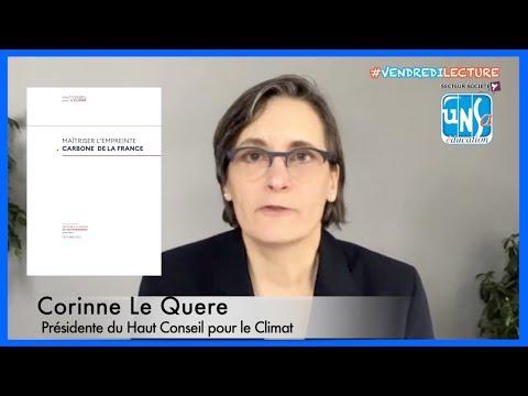 """""""Maîtriser l'empreinte carbone de la France"""" - Corinne Le Quere du Haut Conseil pour le Climat"""