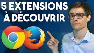 5 EXTENSIONS INDISPENSABLES #2 - Chrome & Firefox