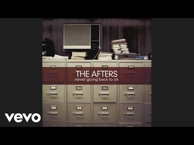 The Afters - Ocean Wide (Pseudo Video)