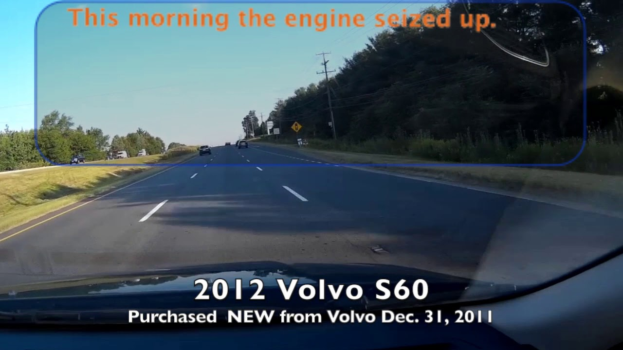 2012 Volvo S60 Engine Failure