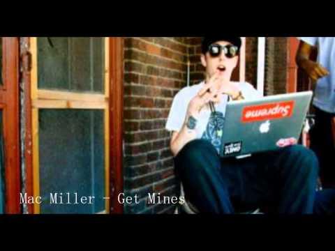 Mac Miller - Get Mines