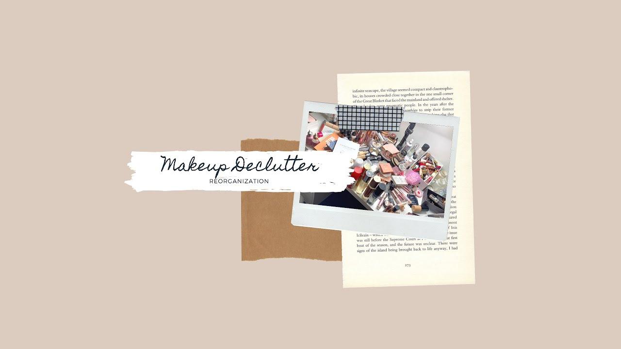 Make up declutter 2021 | Katie_lifefly