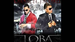 Loba - Carnal Ft. J Alvarez  (Prod. By Musicologo Y Menes)  Original + descarga