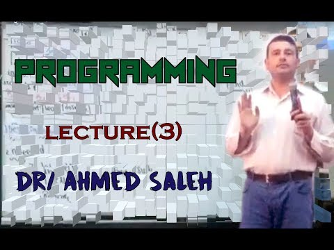 ECED \ programming \ lec 3 \ Dr . Ahmed Saleh