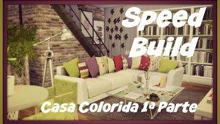 Sims 4 - Speed Build - Casa Colorida 1ªParte