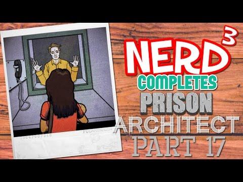 Nerd³ Completes... Prison Architect - 17 - Big Expense