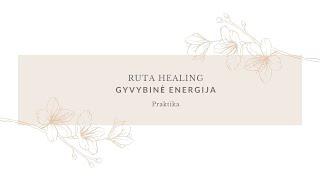 Reiki meditacinė praktika | Gyvybinė energija | Ruta Healing