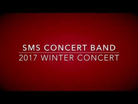 SMS Concert Band 2017 Winter Concert